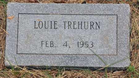 TREHURN, LOUIE W - Tarrant County, Texas | LOUIE W TREHURN - Texas Gravestone Photos