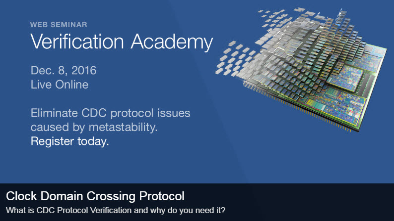 Web Seminar - What Is CDC Protocol Verification, and Why You Absolutely Need It To Prevent Bugs in Your Silicon | December 8th