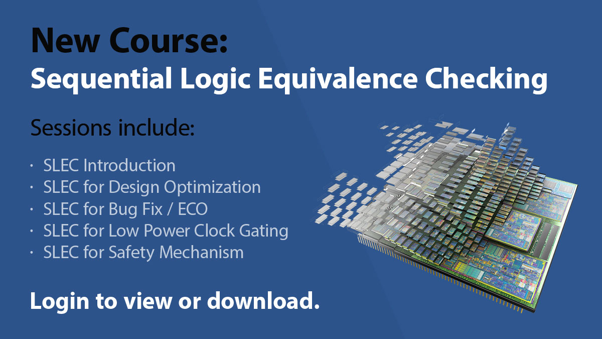 New Verification Academy Course - Sequential Logic Equivalence Checking