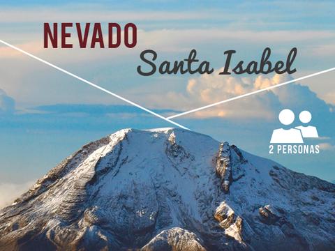 Nevado Santa Isabel- 2 Personas, 1 Noche