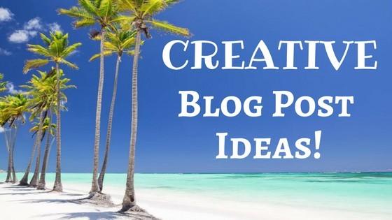 30 Creative Blog Post Ideas