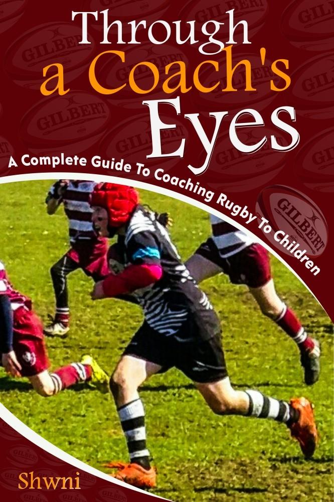 Through a Coach's Eyes Rugby Coaching Book