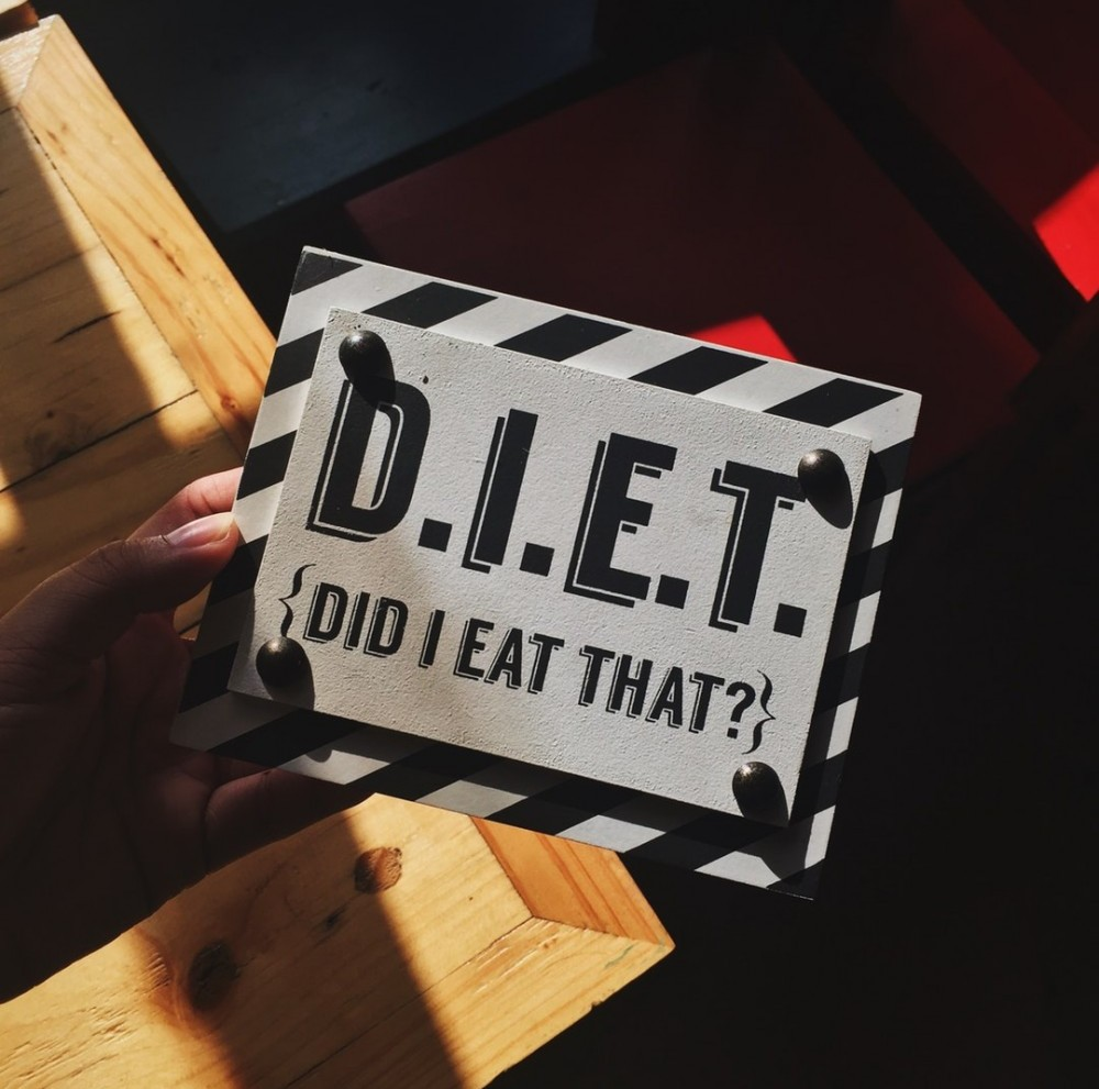 Diet did I eat that written on a sign