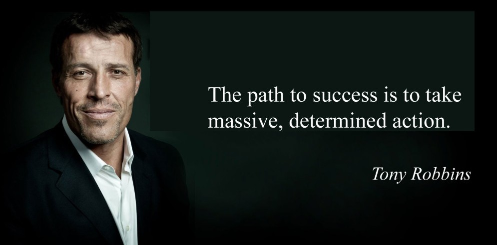 take massive actions by tony robbins