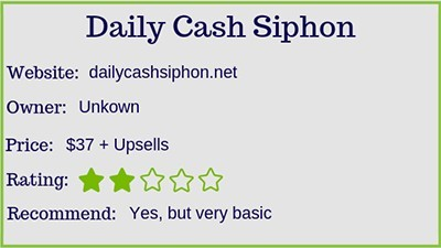 The Daily Cash Siphon rating