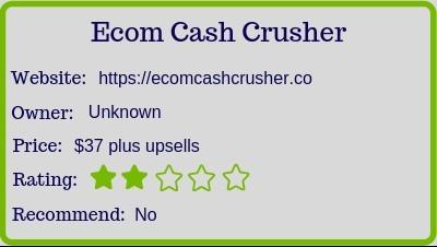 Ecom Cash Crusher (Review) rating