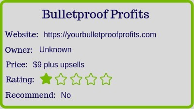 What Is Bulletproof Profits? (Review) rating