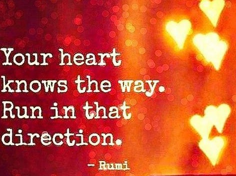 rumi your heart knows the way