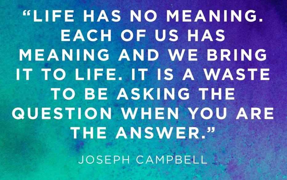 joseph campbell on life