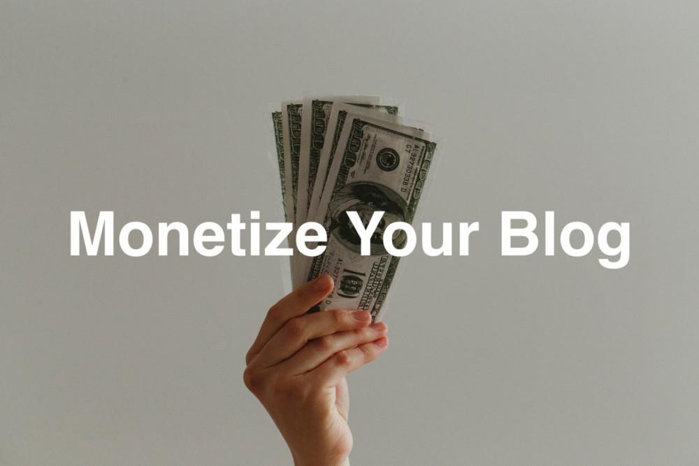 Monetize Your Blog Post