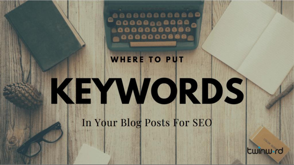 Incorporate Keywords In Your Post