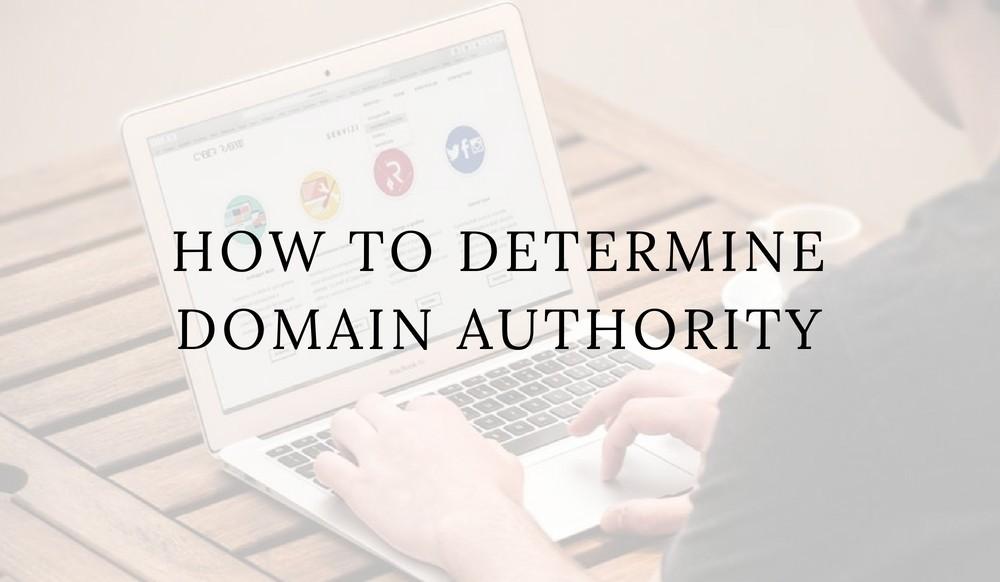How To Determine Domain Authority