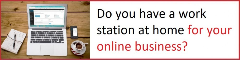 work station at home for your online business