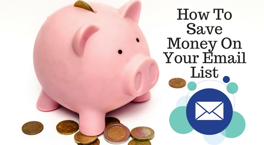 How To Save Money On Your Email List