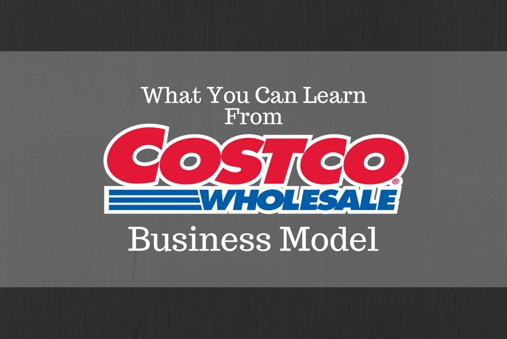 What You Can Learn From Costco's Business Model