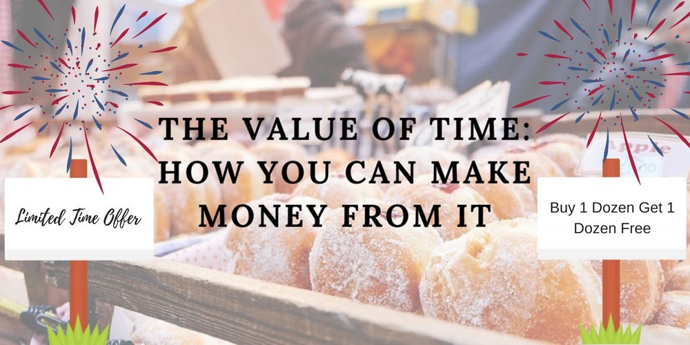 The Value Of Time How You Can Make Money From It