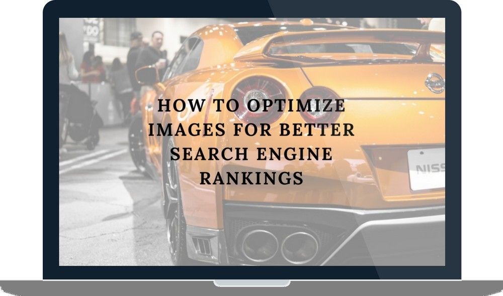 How to Optimize Images for Better Search Engine Rankings