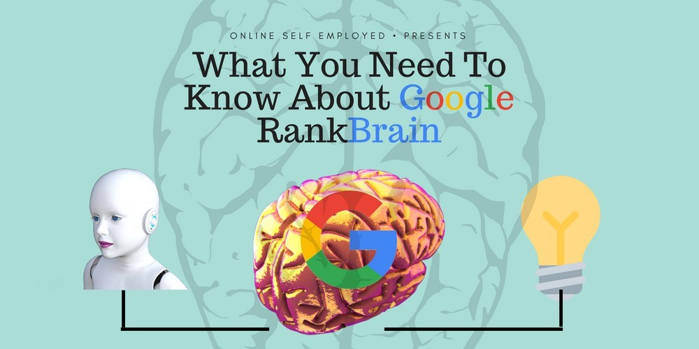 What You Need To Know About Google RankBrain