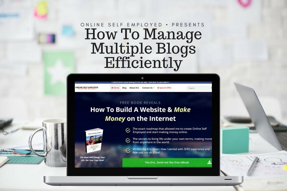 How To Manage Multiple Blogs Efficiently