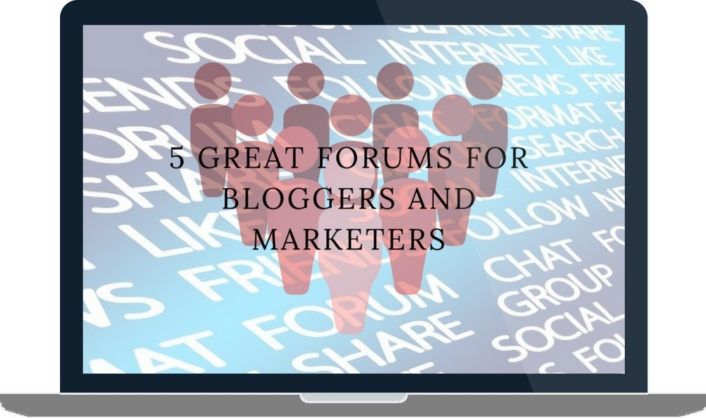 5 Great Forums for Bloggers and Marketers