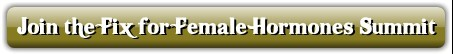 Join the Fix for Female Hormones Summit