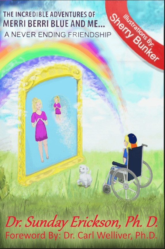 The Incredible Adventures of Merri Berri Blue and Me - A Never Ending Friendship Book 1 New Cover