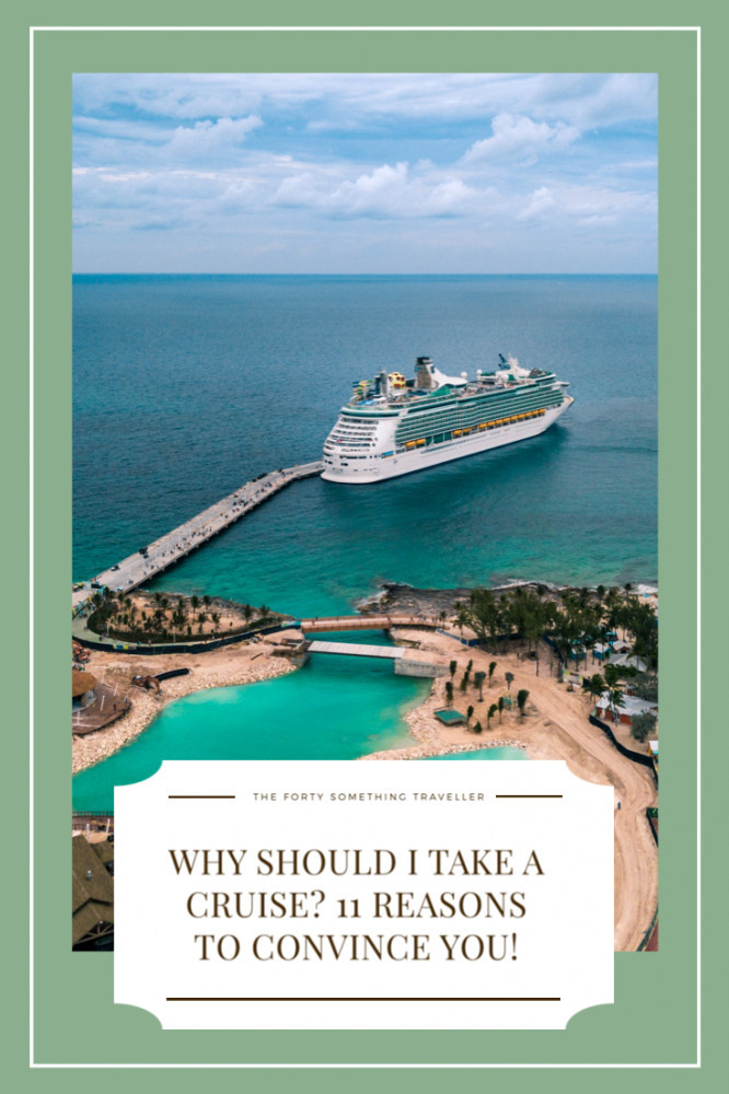 why should I take a cruise
