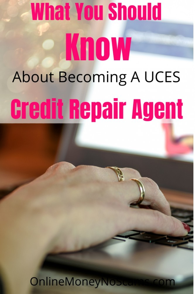 What You Should Know To Become A UCES Credit Repair Agent