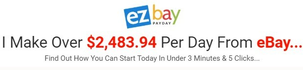 EZ Bay Payday Review–Can You Make An Easy $500 A Day?