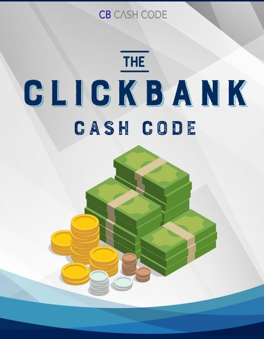 Cover of Clickbank Cash Code guide