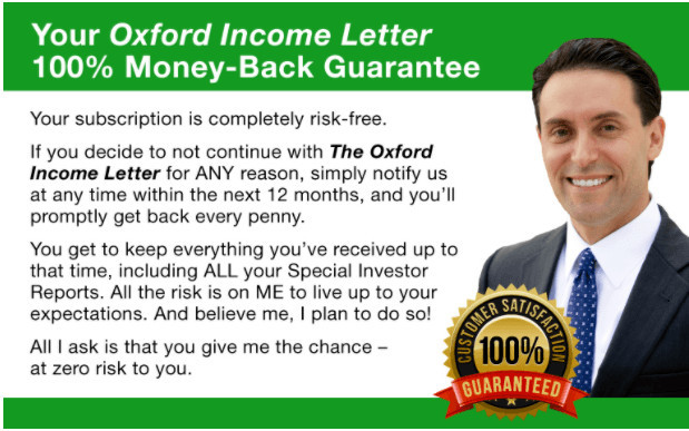 The Oxford Income Letter's money back guarantee