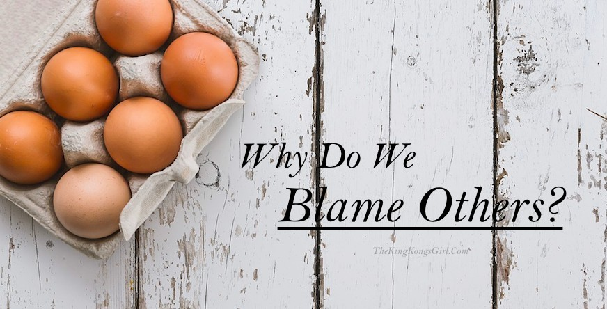 Why Do We Blame Others