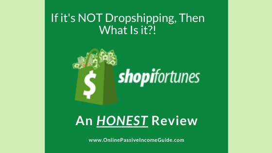 Shopifortunes Review - A Scam or Legit