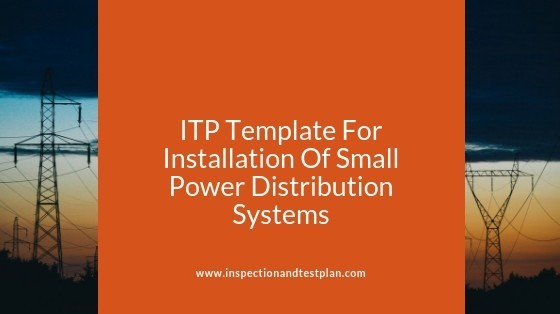 Inspection And Test Plan Template For Small Power Distribution Systems