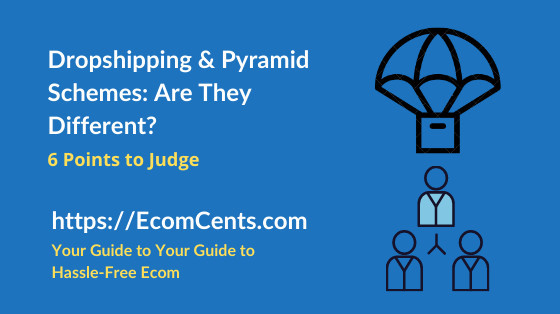 Is Dropshipping a Pyramid Scheme or MLM