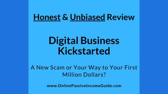 Honest Digital Business Kickstarted Review