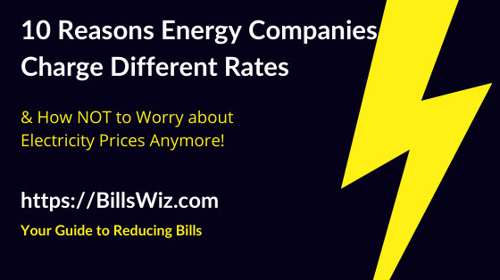 Why Energy Companies Charge Differently