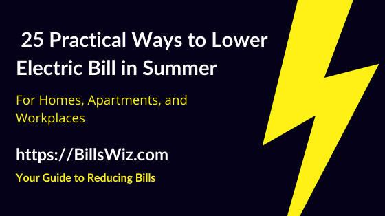 How to Save on Electric Bill in Summer