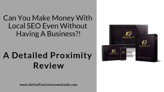 Proximity Software Review - Is It A Scam Or Legit
