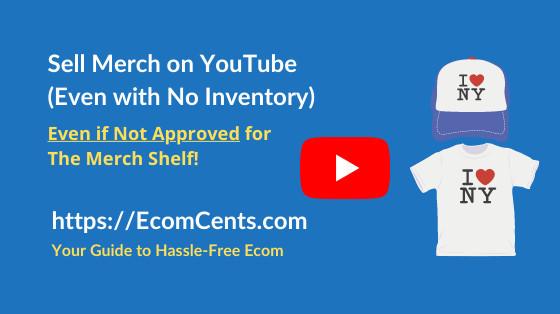 Sell Merchandise on YouTube