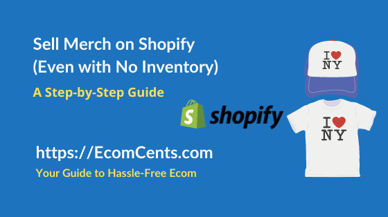 Sell Merchandise on Shopify