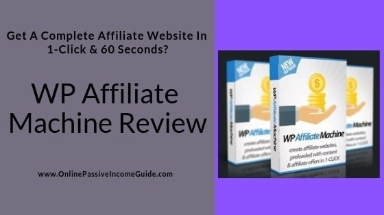 WP Affiliate Machine Review - Is It A Scam