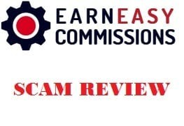 Earn Easy Commissions Scam Review