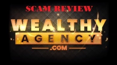 Wealthy Agency Scam Review
