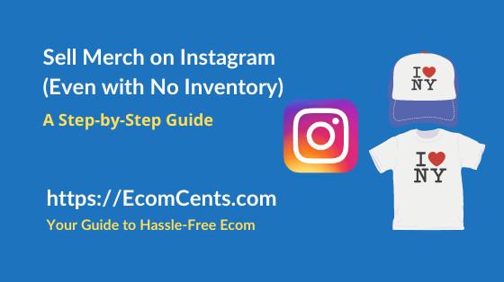 Sell Merchandise on Instagram