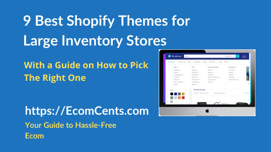 Best Shopify Themes for Large Inventory