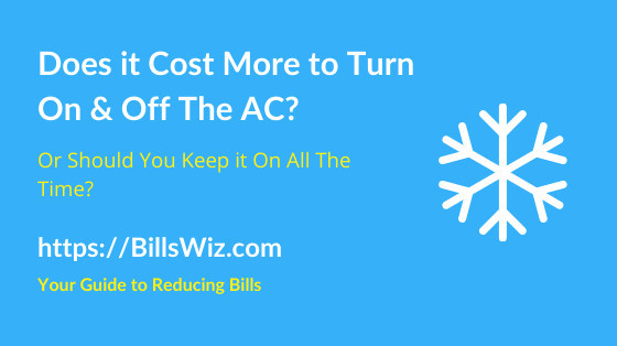 Does Turning AC On and Off Cost More
