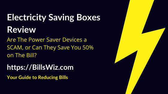 Electricity Saving Box Scam Review