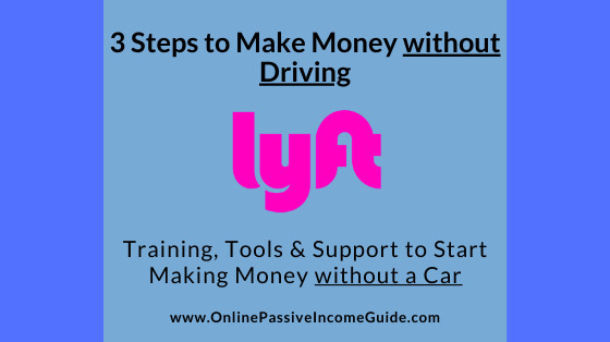 Make Money with Lyft without Driving