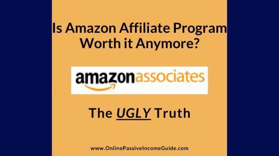 Is Amazon Affiliate Worth it